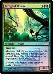 Arrogant Wurm - Foil