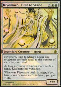 Kiyomaro, First to Stand (Saviors Prerelease)