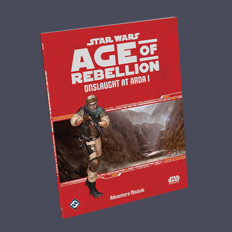 Star Wars: Age of Rebellion - Onslaught at Arda 1