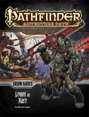 Pathfinder Adventure Path #86: Lords of Rust (Iron Gods 2 of 6)