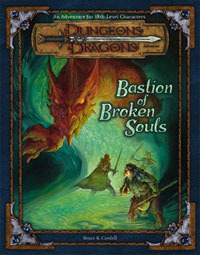D&D 3E - Bastion of Broken Souls 88167
