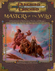 3rd Edition - Masters of the Wild: A Guidebook to Barbarians, Druids, and Rangers (Good)