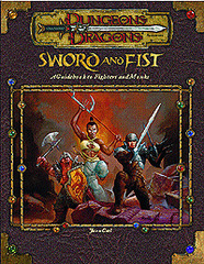 Sword and Fist: A Guidebook to Monks and Fighters