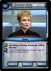 Elizabeth Shelby, Formidable Presence