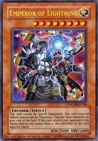 Emperor of Lightning - WCPS-EN702 - Ultra Rare - Promo Edition