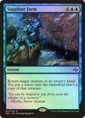 Supplant Form - Foil - Prerelease Promo