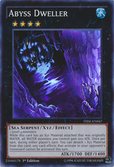 Abyss Dweller - THSF-EN047 - Super Rare - 1st Edition on Channel Fireball