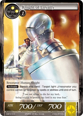 Knight of Loyalty - CMF-010 - C - 1st Printing