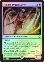 Hidden Dragonslayer - Foil - Prerelease Promo