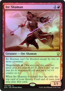 Ire Shaman - Foil - Prerelease Promo