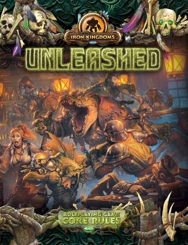 Iron Kingdoms Unleashed Core Rules