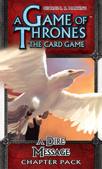 A Game of Thrones: The Card Game – A Dire Message