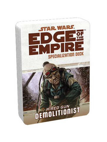 Edge of Empire Specialization Deck: Demolitionist