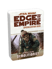 Edge of Empire Specialization Deck: Demolitionist