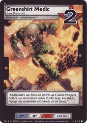 Greenshirt Medic, Joe Recruit