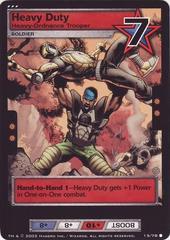 Heavy Duty, Heavy-Ordnance Trooper