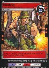 Muskrat, Heavy-Fire Specialist