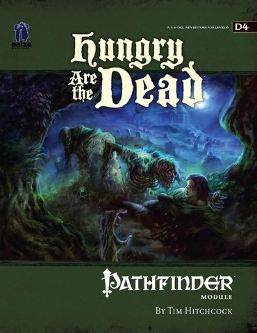 Pathfinder Module D4: Hungry Are the Dead