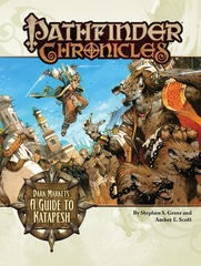 Pathfinder Chronicles: Dark MarketsA Guide to Katapesh