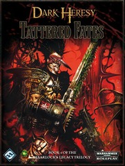 Dark Heresy: Tattered Fates: The Haarlock Legacy Volume 1