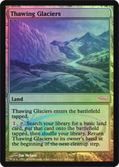 Thawing Glaciers - Foil DCI Judge Promo