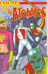 MADMAN AND THE ATOMICS TP VOL 01