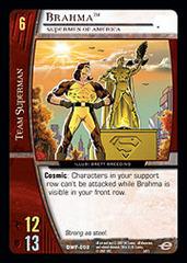 Brahma, Supermen of America