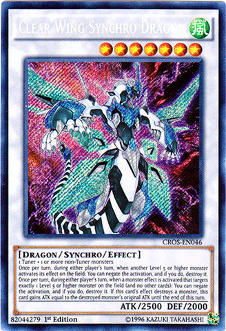 Clear Wing Synchro Dragon - CROS-EN046 - Secret Rare - 1st Edition
