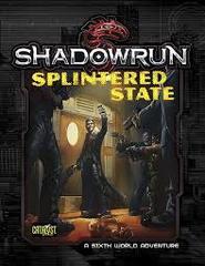 Shadowrun 5E: Splintered State