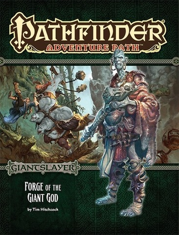 Pathfinder Adventure Path #93: Forge of the Giant God (Giantslayer 3 of 6)