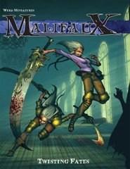 Malifaux Rule Book: Twisting Fates