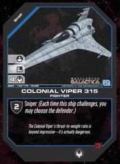 Colonial Viper 315