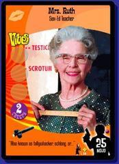 Mrs. Ruth Sex-Ed Teacher