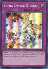 Zefra Divine Strike - CROS-EN072 - Super Rare - Unlimited Edition