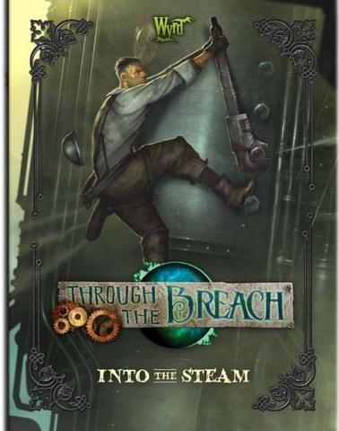 Through the Breach RPG: Into The Steam