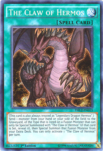 The Claw of Hermos - DRL2-EN013 - Secret Rare - 1st Edition