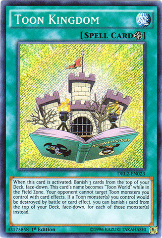 Toon Kingdom - DRL2-EN023 - Secret Rare - 1st Edition