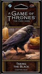 A Game of Thrones: The Card Game (2nd Edition) Chapter Pack - Taking the Black