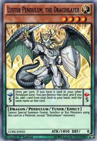 Luster Pendulum, the Dracoslayer - CORE-EN025 - Super Rare - 1st Edition