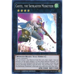 Castel, the Skyblaster Musketeer - CT12-EN006 - Super Rare - Limited Edition