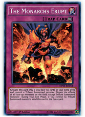 The Monarchs Erupt - MP15-EN044 - Super Rare - 1st Edition