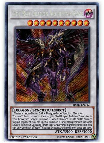 Hot Red Dragon Archfiend Bane - HSRD-EN042 - Secret Rare - 1st Edition