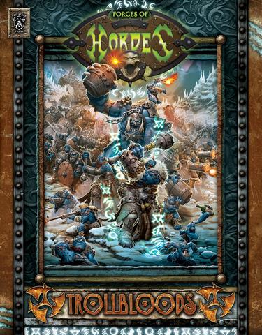 Forces of HORDES: Trollbloods SC