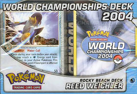 Pokemon 2004 World Championships Deck - Reed Weichler (Rocky Beach)