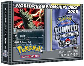 Pokemon 2005 World Championships Deck - Takashi Yoneda (Dark Tyranitar)