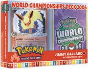 2006 World Championships Deck - Jimmy Ballard Eeveelutions Deck