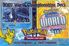 2007 World Championships Deck - Akira Miyazaki Swift Empoleon Deck