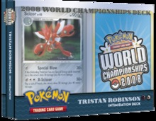 Pokemon 2008 World Championships Deck - Tristan Robinson (Intimidation)