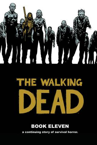 Walking Dead Hc Vol 11 (Dec140703) (Mr)