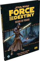 Star Wars: Force & Destiny: Nexus of Power
